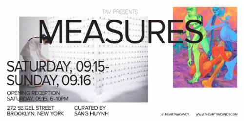 """MEASURES"" Presented by TAV 