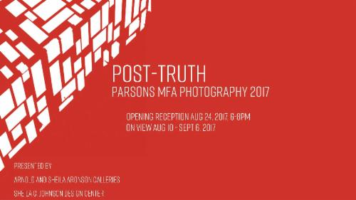 """POst-Truth"" Parsons MFA Photography 2017 