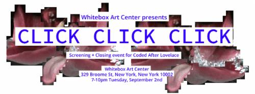 Screening of CLICK CLICK CLICK / Closing of Coded After Lovelace  | Events Calendar