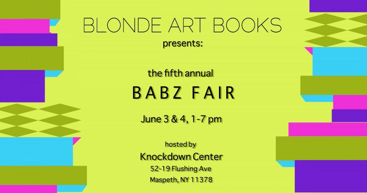 Blonde Art Books Presents: The Fifth Annual BABZ Fair  | Events Calendar