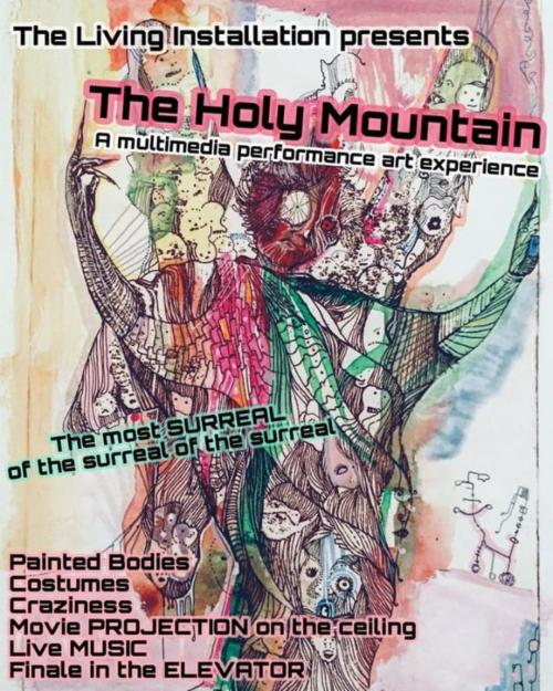 """""""The Holy Mountain"""" A multimedia performance art experience 