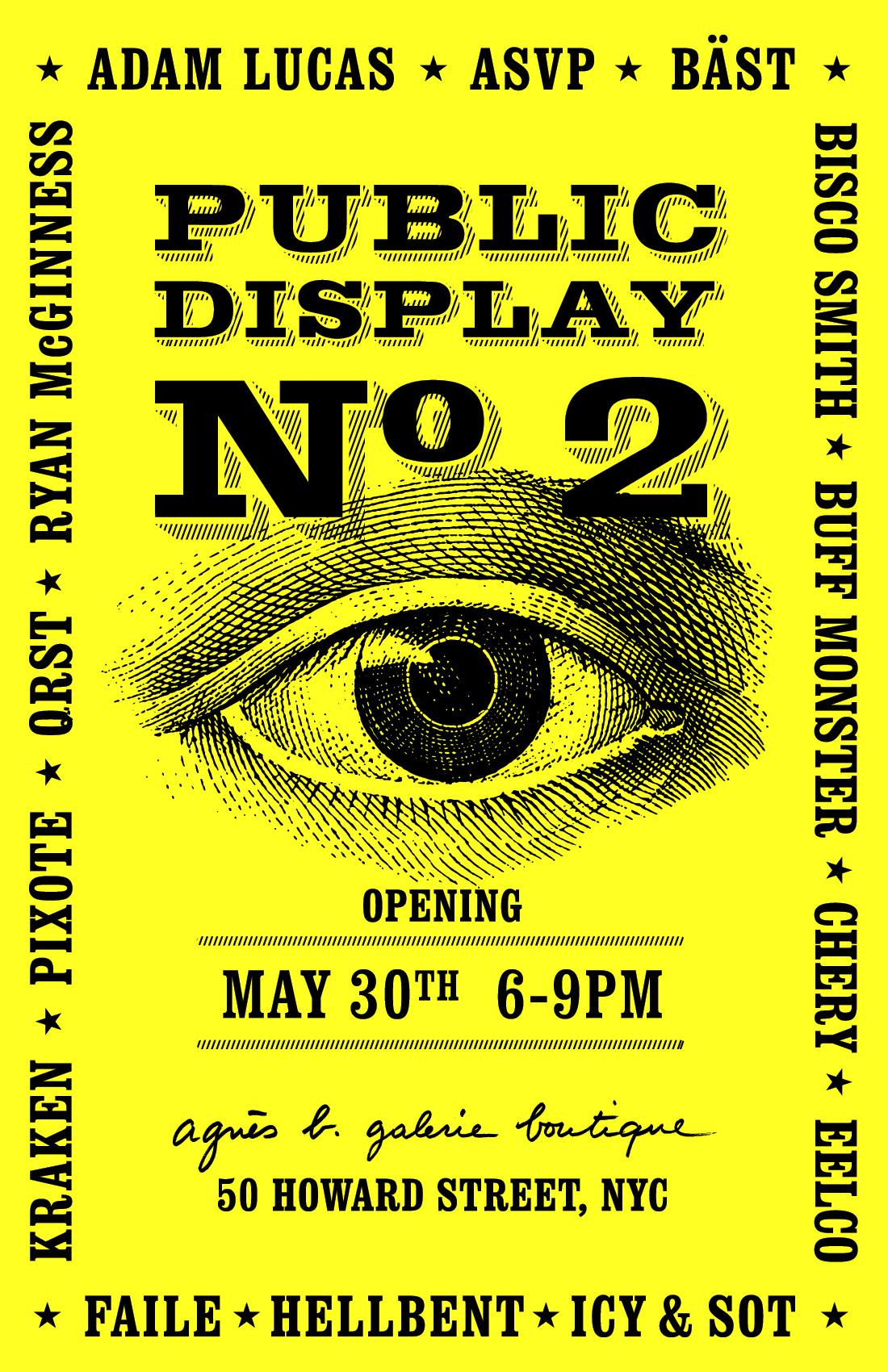 """Public Display Nº2"" A group show of screen prints and limited editions. 