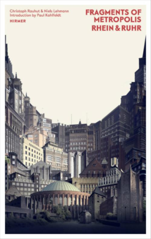 Fragments of Metropolis – Rhein & Ruhr  | Events Calendar