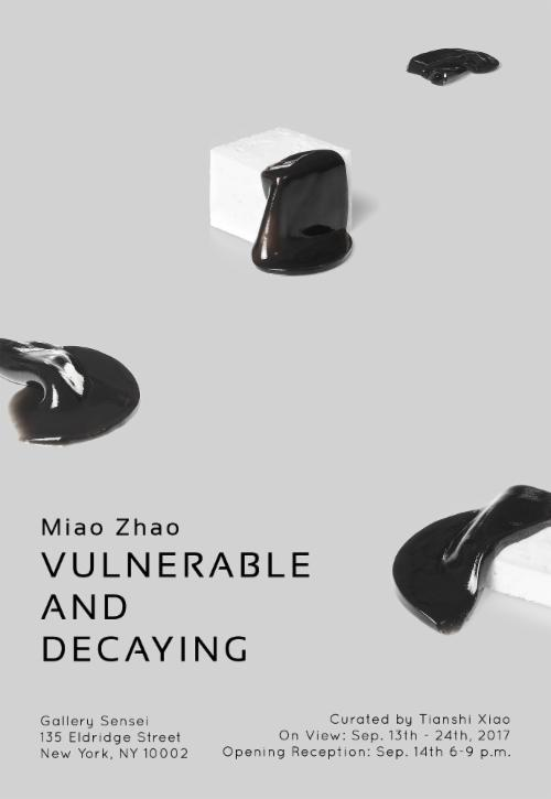"Miao Zhao ""Vulnerable and Decaying"" 