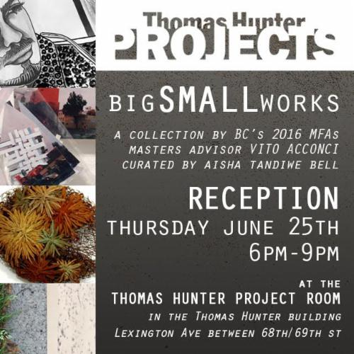 big SMALL works A collection by Brooklyn College's 2016 MFA's | Events Calendar