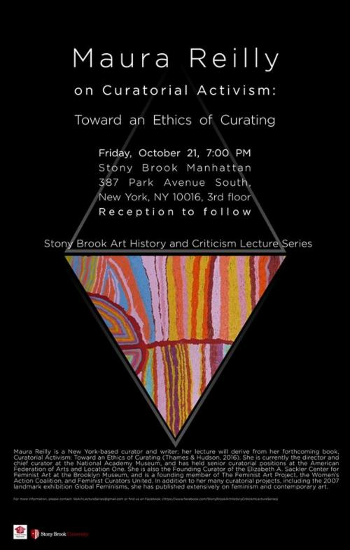 Stony Brook Manhattan's Art History & Criticism Lecture Series: Maura Reilly Curatorial Activism: Toward an Ethics of Curating | Events Calendar