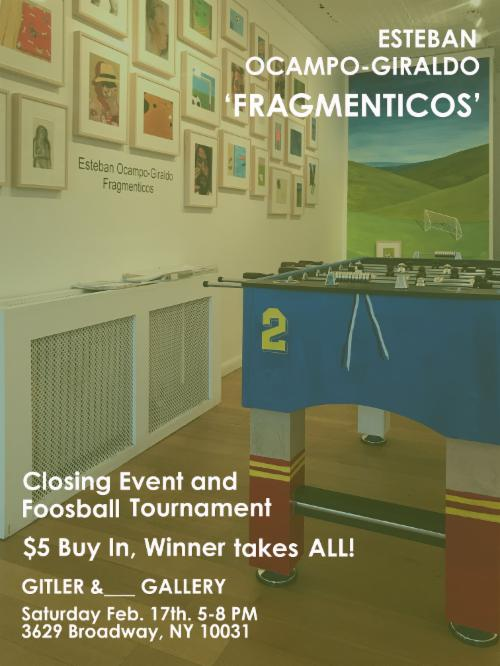"""Fragmenticos"" Closing Even / Foosball Tournament 