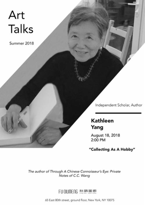 """""""QM Art Talk - Kathleen Yang: Collecting As A Hobby"""" QMtalks LECTURE Series: Chinese Paintings   Events Calendar"""