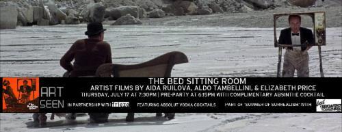 THE BED SITTING ROOM with films by ALDO TAMBELLINI, AIDA RUILOVA, & ELIZABETH PRICE  | Events Calendar