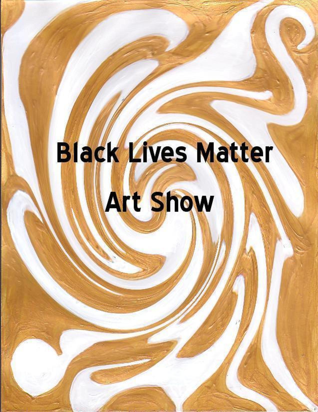 Black Lives Matter Art Show  | Events Calendar