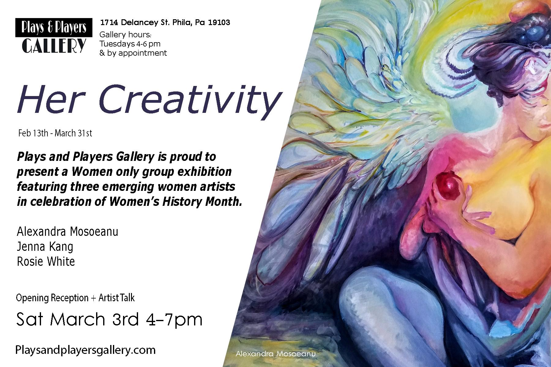 """""""Her Creativity"""" A group show featuring three women artists in celebration of Women's Empowerment Month/Women's History Month 