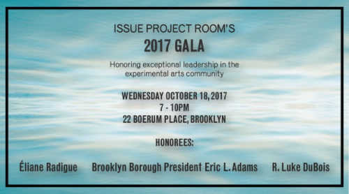 2017 Gala Presented by ISSUE Project Room | Events Calendar