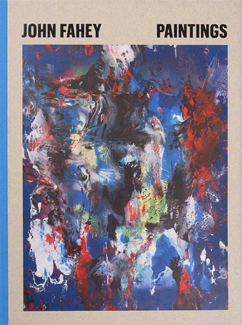 John Fahey: Paintings Inventory Press Launch