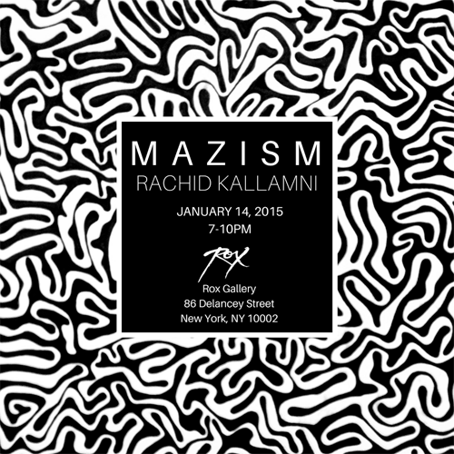 Rachid Kallamni: 'Mazism'  | Events Calendar