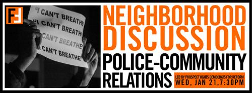 Neighborhood Conversation on Police/Community Relations  | Events Calendar