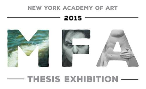 New York Academy of Art MFA Thesis Exhibition 2015  | Events Calendar