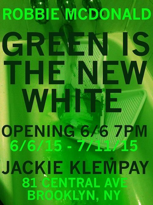Robbie McDonald Green Is The New White | Events Calendar