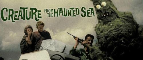 Creature from the Haunted Sea  | Events Calendar