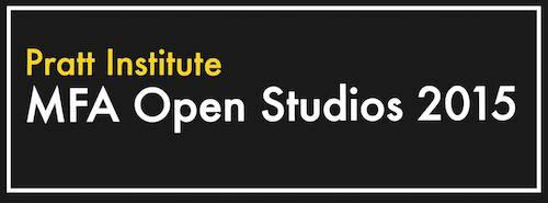 Pratt MFA Open Studios 2015  | Events Calendar