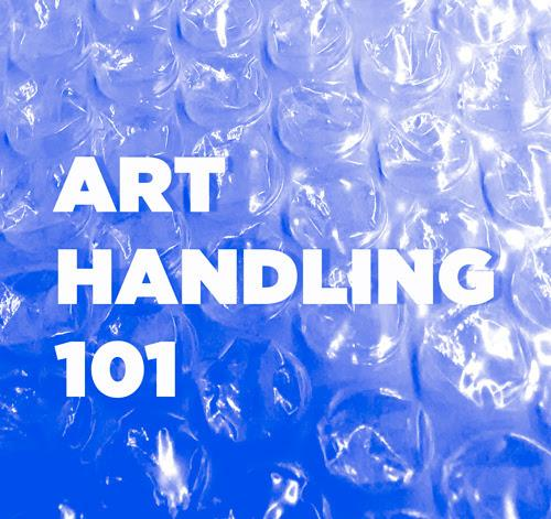 Art Handling 101  | Events Calendar