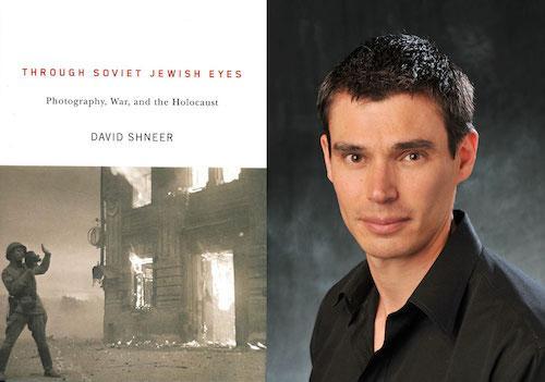 David Shneer Through Soviet Jewish Eyes | Events Calendar