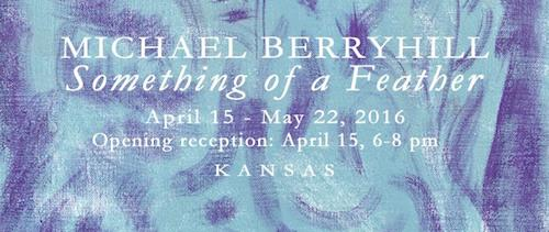 Michael Berryhill Something of a Feather | Events Calendar