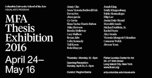 Columbia University MFA Thesis Exhibition  | Events Calendar