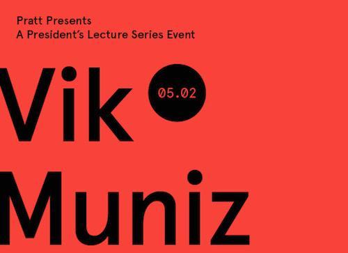 Pratt Presents Vik Muniz A President's Lecture Series Event | Events Calendar