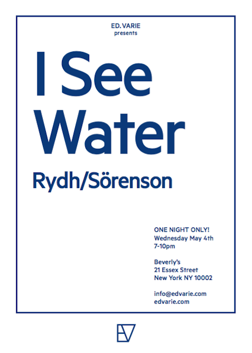 Rydh/Sörenson 'I See Water' | Events Calendar