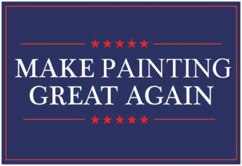 'Make Painting Great Again'  | Events Calendar