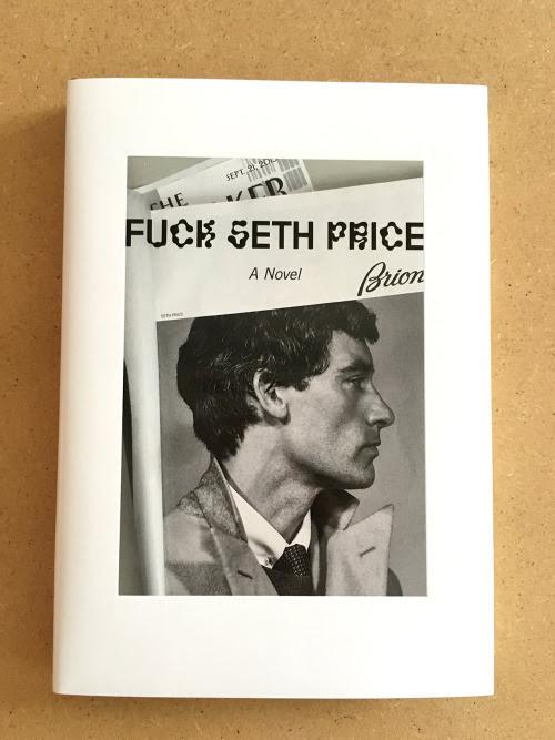 Seth Price, Fuck Seth Price — Book Launch Tomorrow  | Events Calendar