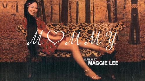 "Maggie Lee's ""Mommy"" Pratt Film Society Screening | Events Calendar"