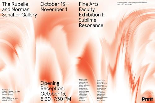 Pratt Fine Arts Faculty Exhibition I: Sublime Resonance  | Events Calendar