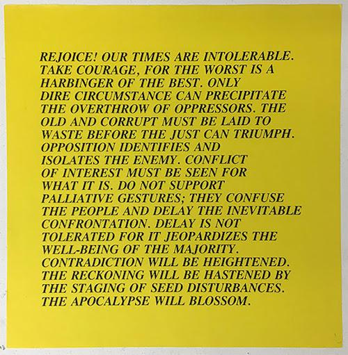 "Jenny Holzer ""Rejoice! Our Times Are Intolerable: Jenny Holzer Street Posters '77-'82"" 