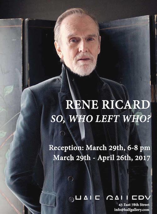 "Rene Ricard ""So, Who Left Who?"" | Events Calendar"