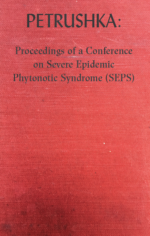 Petrushka: Proceedings of a Conference on Severe Epidemic Phytonotic Syndrome (SEPS) – Book Launch and R  | Events Calendar