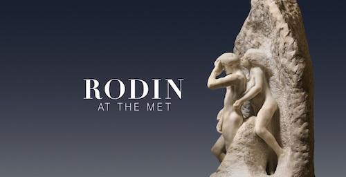 """""""Rodin at The Met""""  