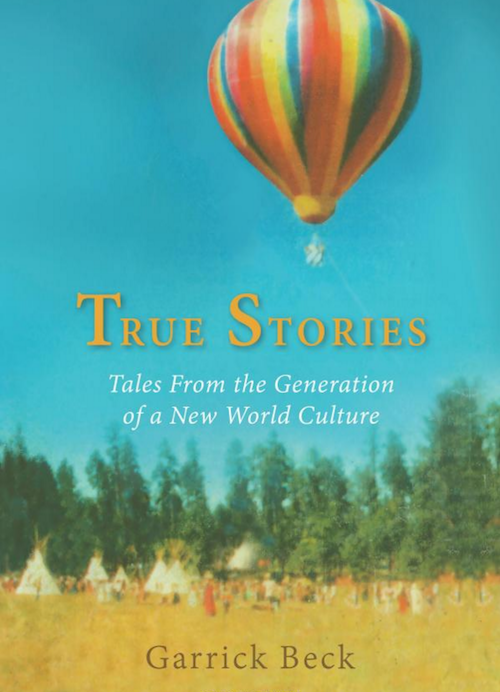 """TRUE STORIES – Garrick Beck""  