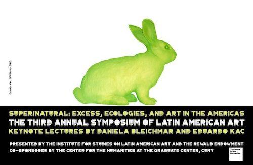 """Super/Natural: Excess, Ecologies, and Art in the Americas""  