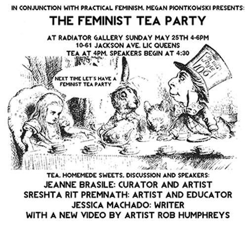 The Feminist Tea Party With Megan Piontkowski, Jeanne Brasile, Jessica Machado, Sreshta Rit Premnath, and Rob Humphreys | Events Calendar