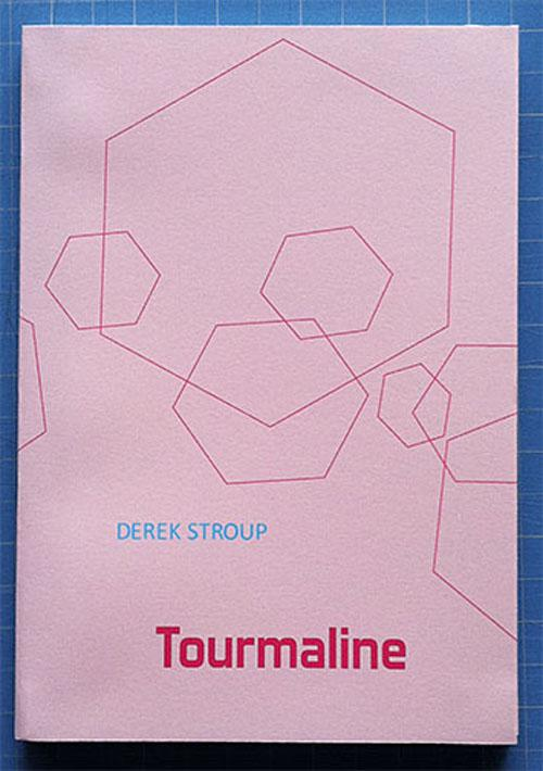 Tourmaline – An artists' novella – by Derek Stroup Launch and Reading | Events Calendar