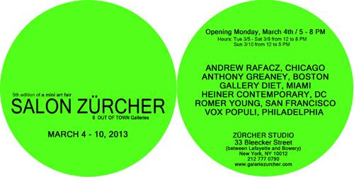 SALON ZURCHER A Mini Art Fair, 6 OUT OF TOWN Galleries | Events Calendar
