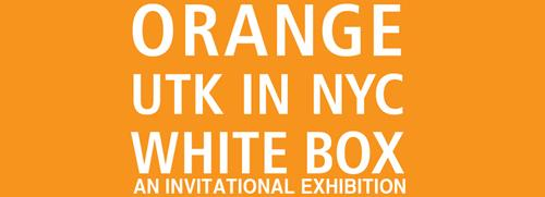 ORANGE: UTK IN NYC AN INVITATIONAL EXHIBITION | Events Calendar