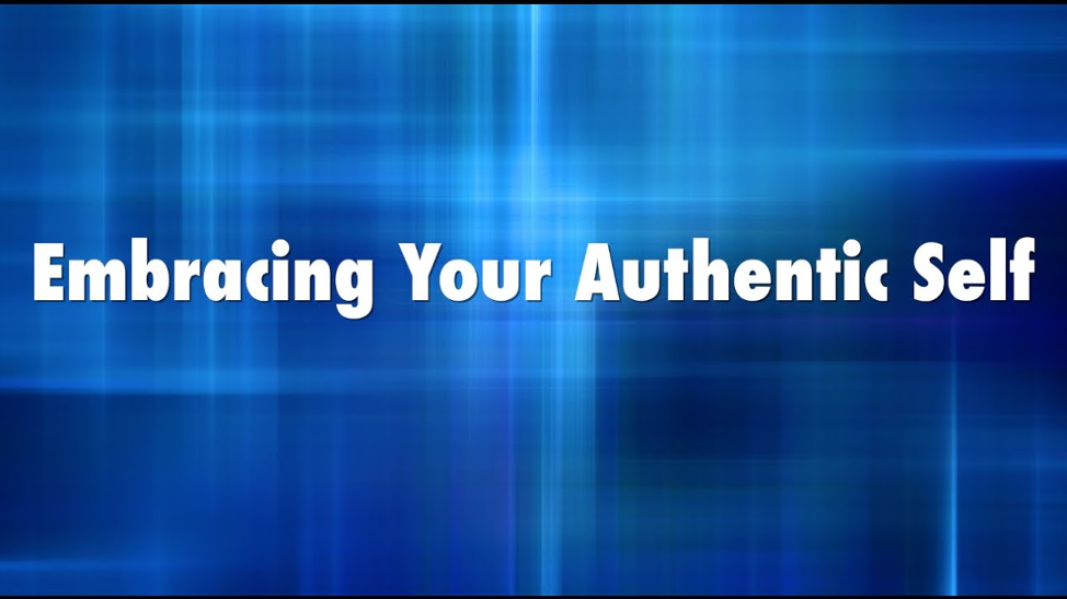 embracing your authentic self