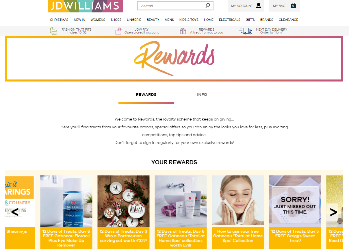 Women's fashion retailer JD Williams has a full list of dedicated to showcasing the members-only rewards, some of which come from partners. This helps the brand engage lifestyle-conscious buyers.
