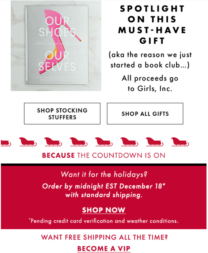 Don't want to make services like free shipping permanently available? Follow DSW's example and add it as a members-only feature during Christmas to increase enrollment rates for the holiday season.