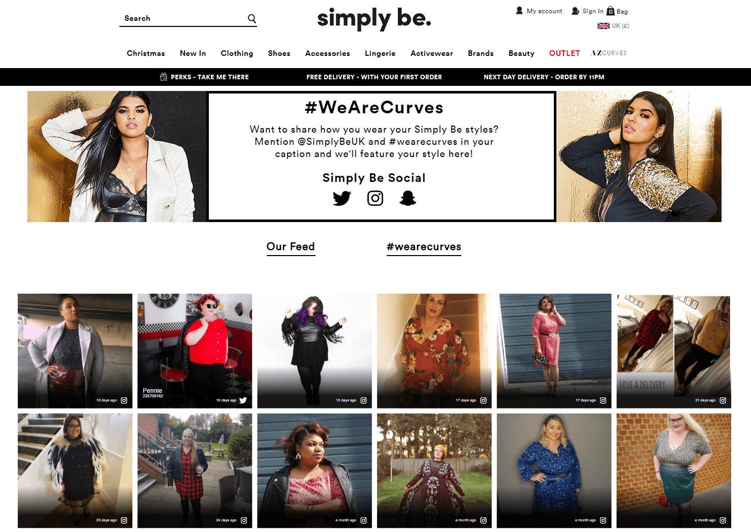 Plus-size womenswear retailer Simply Be asks its loyalty program members to post images wearing their favorite looks. Seeing their fellow customers enjoy Simply Be's products feels authentic for buyers, which helps to spread word-of-mouth.
