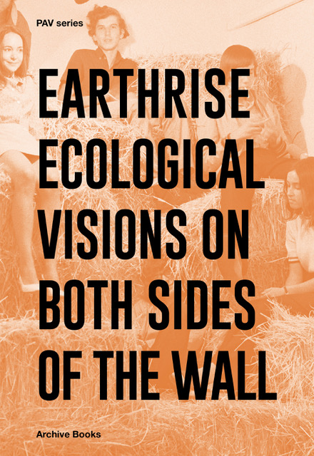 Earthrise: Ecological Visions on Both Sides of the Wall