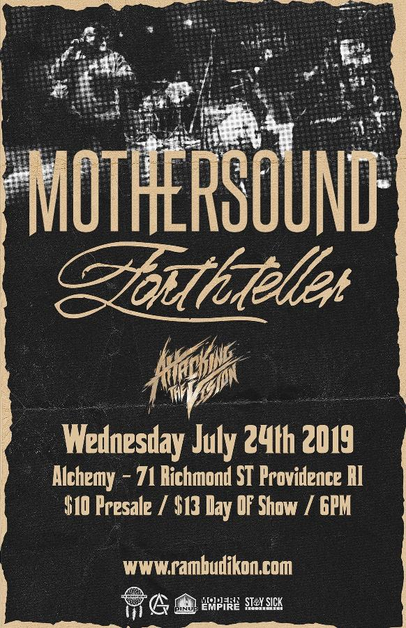Mothersound | Forthteller | Attacking The Vision |