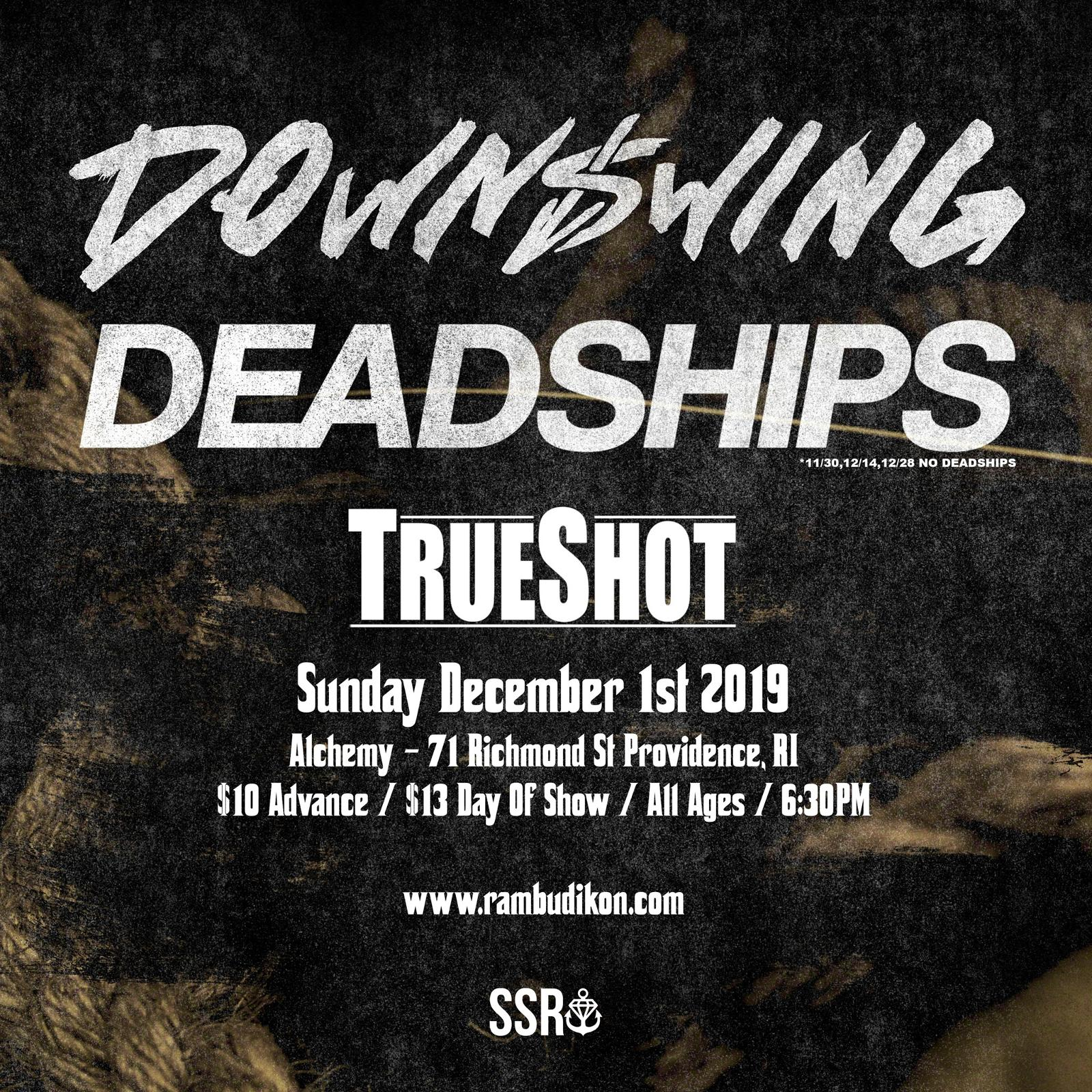 Downswing | Deadships | TrueShot